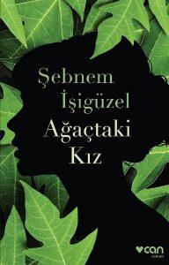 Sebnem_Isiguzel_Agactaki_Kiz_Turkish_2017_cover